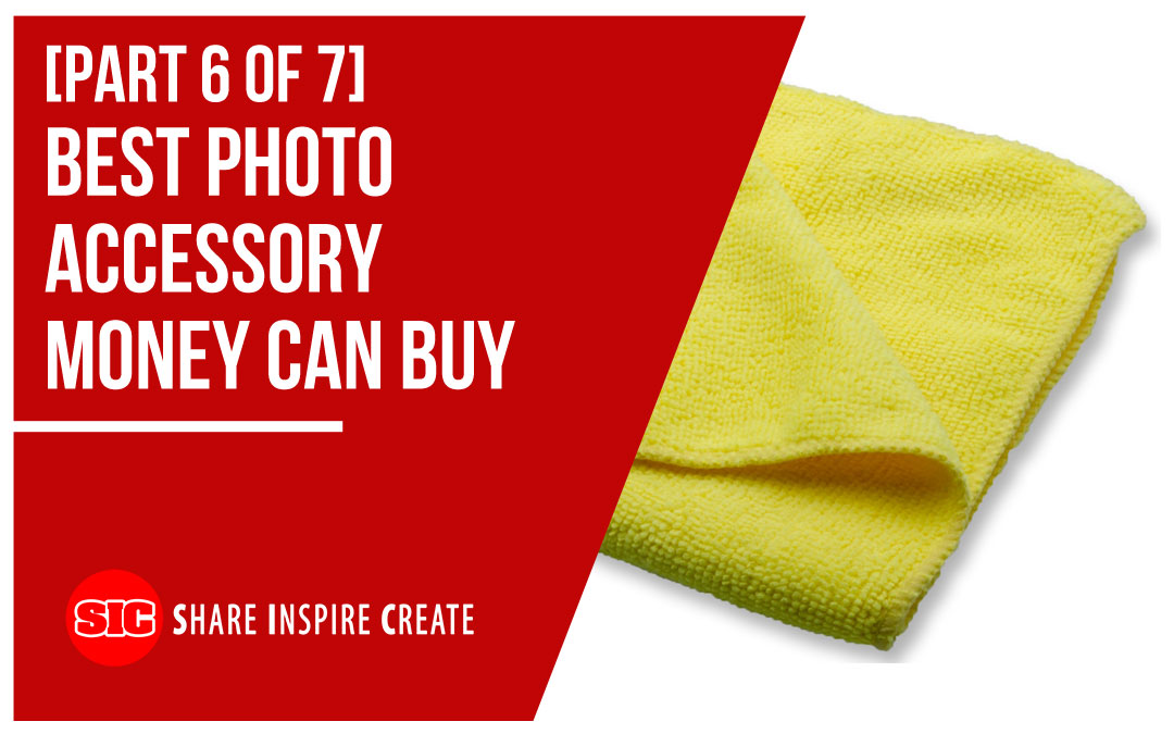[Part 6 of 7] Best photo accessory Money can buy