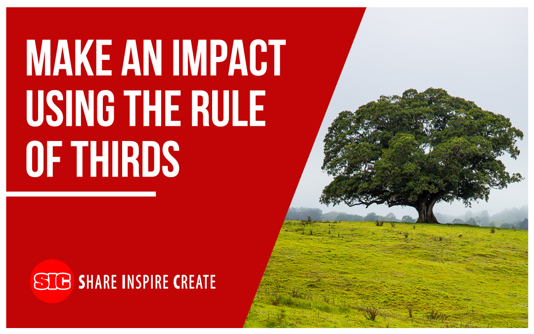 Make an Impact Using the Rule of Thirds